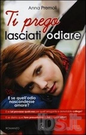 Anna Premoli vince il Premio Bancarella 2013 con 'Ti prego, lasciati odiare'