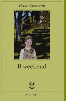 """Il weekend"", di Peter Cameron"