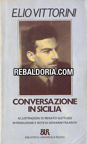 'Conversazione in Sicilia': la scoperta dell'Uomo