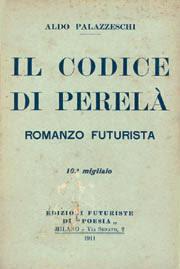 """""""Il codice di Perelà"""": il Cristo mancato di Aldo Palazzeschi?"""