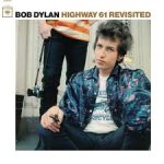 Highway 61 Revisited- Columbia Records-1965