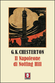 """""""Il Napoleone di Nothing Hill""""di Chesterton può salvare l'umanità?"""