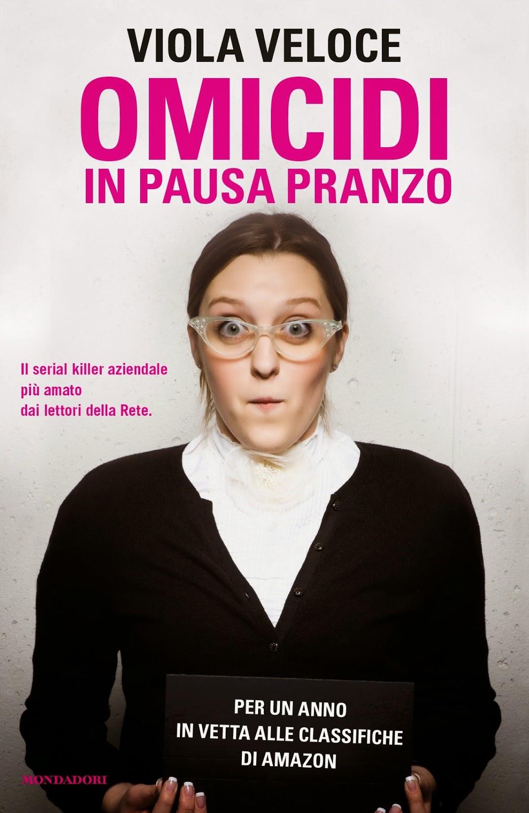 """""""Omicidi in pausa pranzo"""", di Viola Veloce"""