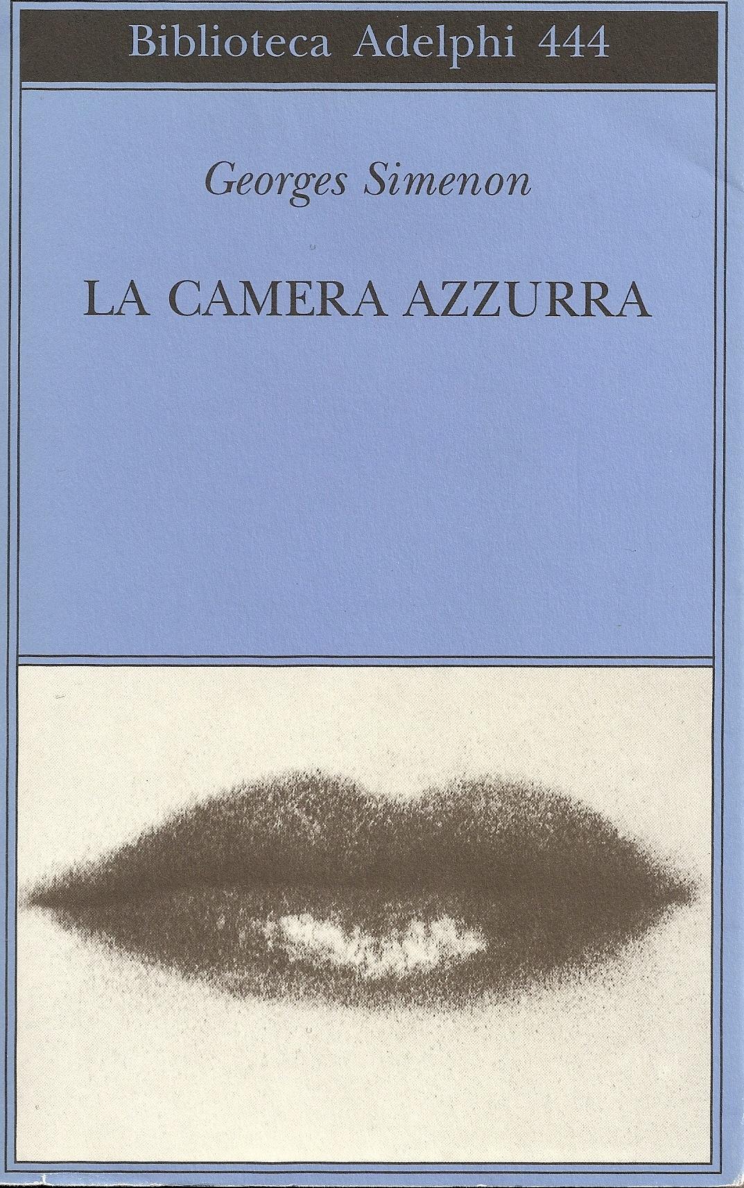 La camera azzurra, il romanzo-interrogatorio di Simenon