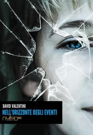 Nell'orizzonte degli eventi di David Valentini
