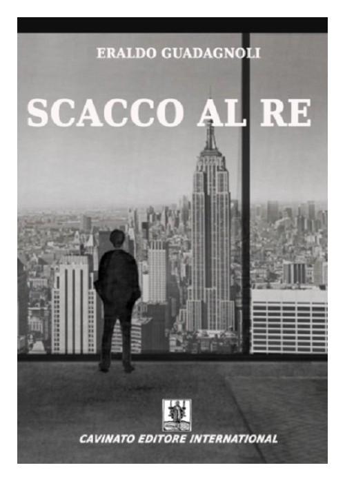 'Scacco al re', l'esordio di Eraldo Guadagnoli