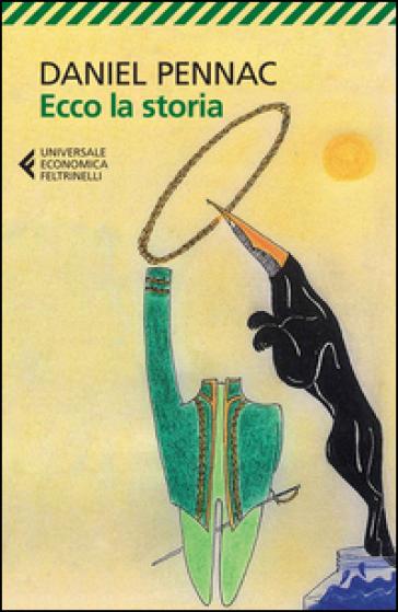 'Ecco la storia': l'audace metaromanzo di Pennac