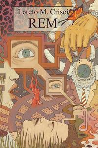 'REM', di Loreto M. Crisci