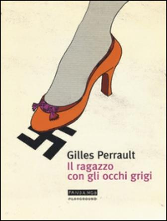 'Il ragazzo con gli occhi grigi', di Gilles Perrault