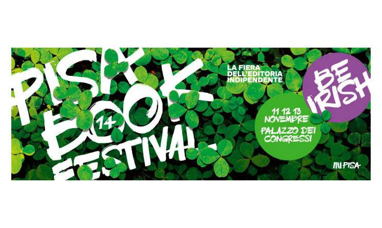 Pisa Book Festival: editoria e cultura tra la Toscana e l'Irlanda