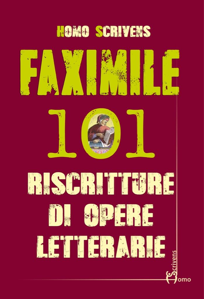 """'Faximile': quando la letteratura di ogni tempo viene """"riscritta"""""""