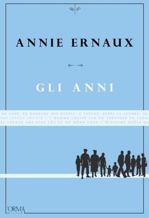'Gli anni' di Annie Ernaux, la cronistoria di una vita, Premio Strega Europa 2016