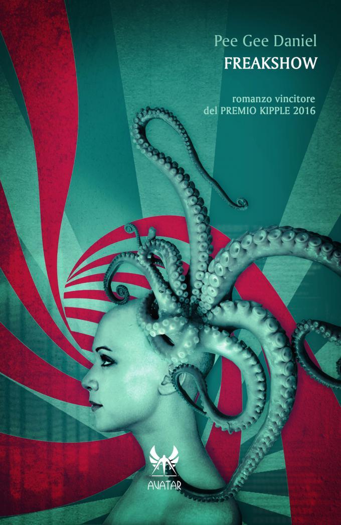 'Freakshow', il romanzo fantasy di Pee Gee Daniel