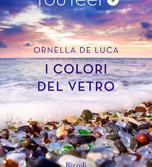 'I colori del vetro' è il nuovo romanzo di Ornella De Luca