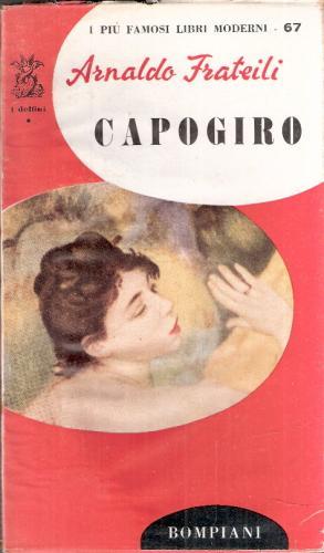 'Capogiro' di Arnaldo Frateili: quando il bisogno d'amore è affanno sentimentale