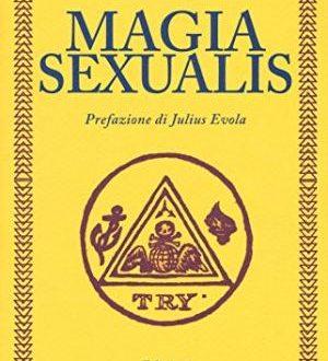 'Magia sexualis' di Pascal Beverly Randolph: l'amore come legge universale