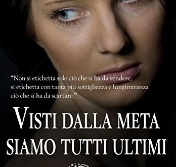 'Visti dalla meta siamo tutti ultimi', il thriller di Francesca Picone