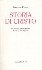storia di Cristo di Papini