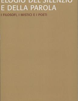 Il silenzio come prima parola e come arresto atemporale nel saggio di Massimo Baldini 'Elogio del silenzio e della parola'