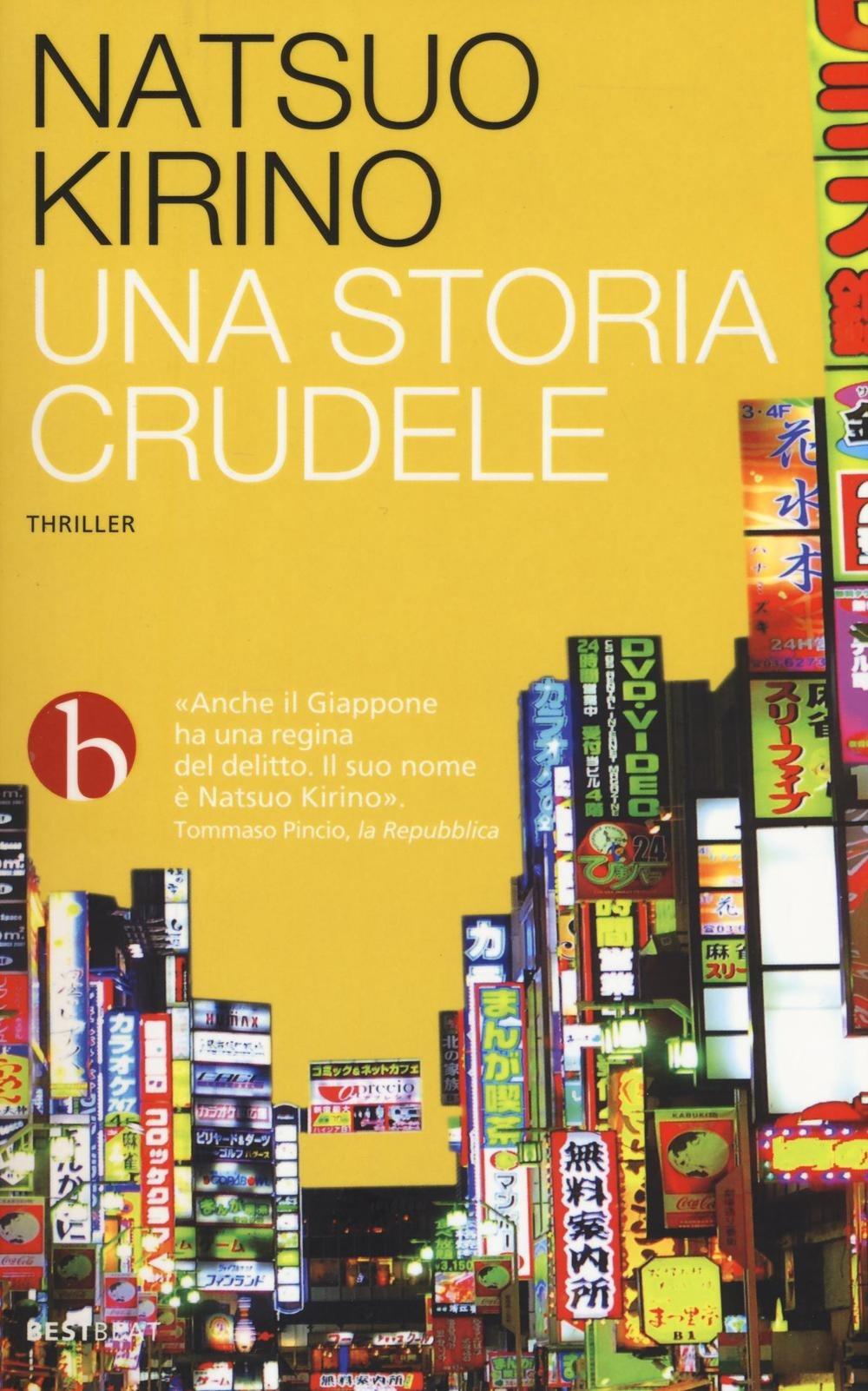 'Una storia crudele', il thriller psicologico di Natsuo Kirino che fa trapelare una giustificazione per l'autoalienazione