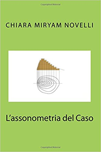 'L'assonometria del caso', il romanzo dai risvolti distopici di Chiara Myriam Novelli