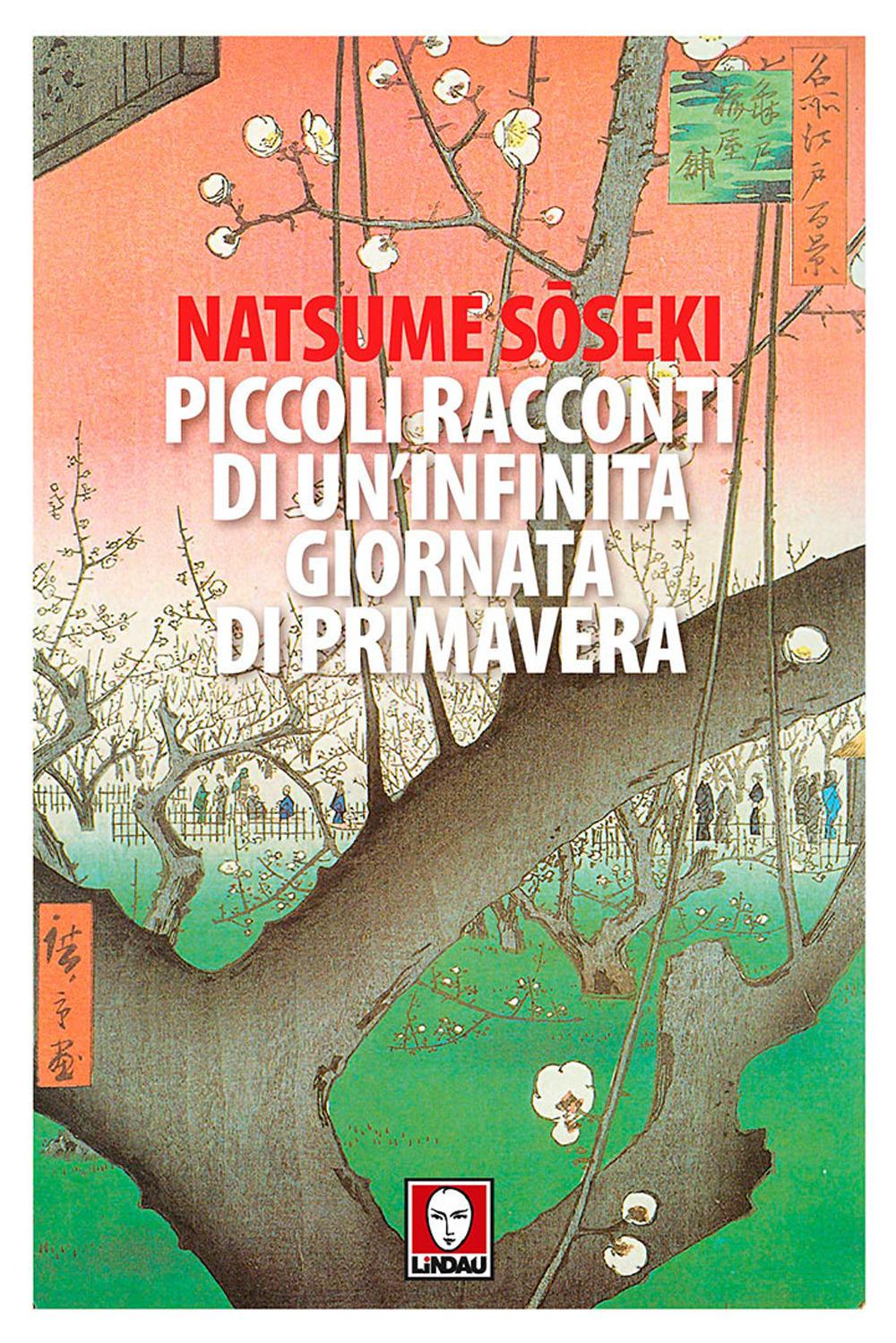 'Piccoli racconti di un'infinita giornata di primavera', la felicità legata ad un momento secondo Natsume Soseki
