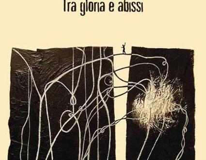 'Tra gloria e abissi', la memoria secondo Sergio Serraiotto