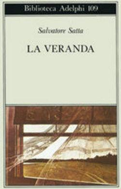 'La veranda', o sul senso di fugacità della vita: il romanzo d'esordio di Salvatore Satta