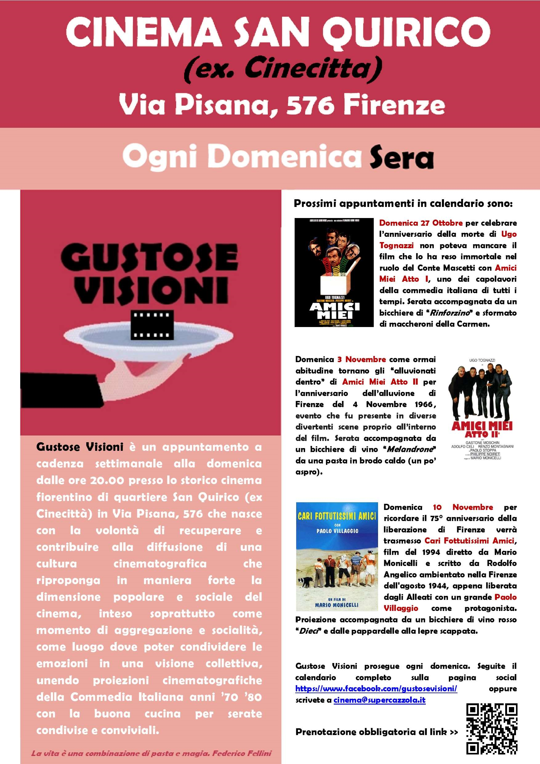 'Gustose visioni' ricorda Ugo Tognazzi con il film Amici Miei al Cinema San Quirico