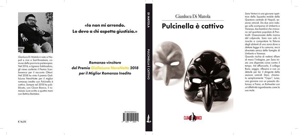 'Pulcinella è cattivo': il ritorno di Gianluca di Matola in libreria