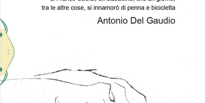 'Traguardi': il romanzo di viaggio di Antonio del Gaudio