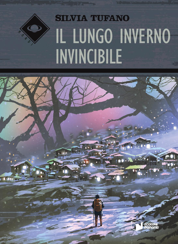 'Il lungo inverno invincibile' di Silvia Tufano dal 22 Giugno in libreria, con una nuova storia sull'amicizia