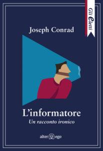 L'informatore di Joseph Conrad- Gli Eletti