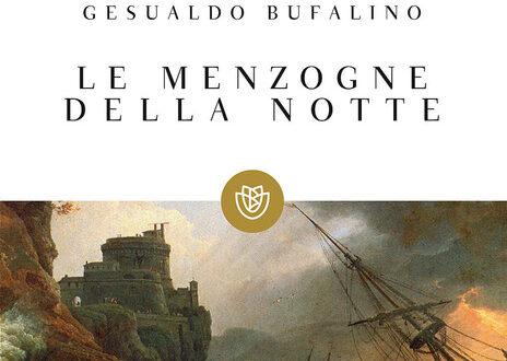 'Le menzogne della notte' di Bufalino: un capolavoro tra giallo metafisico e giochi di contrasti