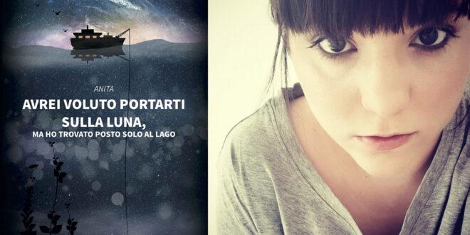 'Avrei voluto portarti sulla luna, ma ho trovato posto solo al lago' di Anita: una storia d'amore e di forza