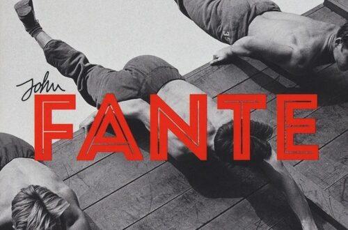 'Aspetta primavera Bandini', il primo romanzo di John Fante sull'immigrazione negli States