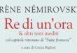 Irène Némirovsky, tra i casi letterari più potenti degli ultimi decenni