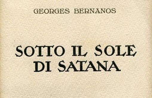 'Sotto il sole di Satana', il Dio vivente secondo Bernanos